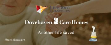 LifeVac helps save another life within Dovehaven Care Homes