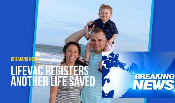 LifeVac registers another life saved!