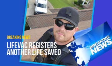 LifeVac self applied to save life