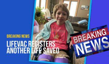LifeVac saves young girl