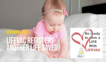 8-Month-Old Girl Saved with LifeVac